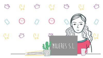 Mujeres S.L. o mujeres y sus labores
